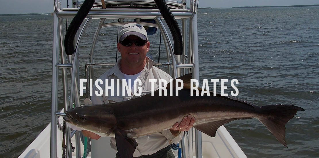 fishing trip rates